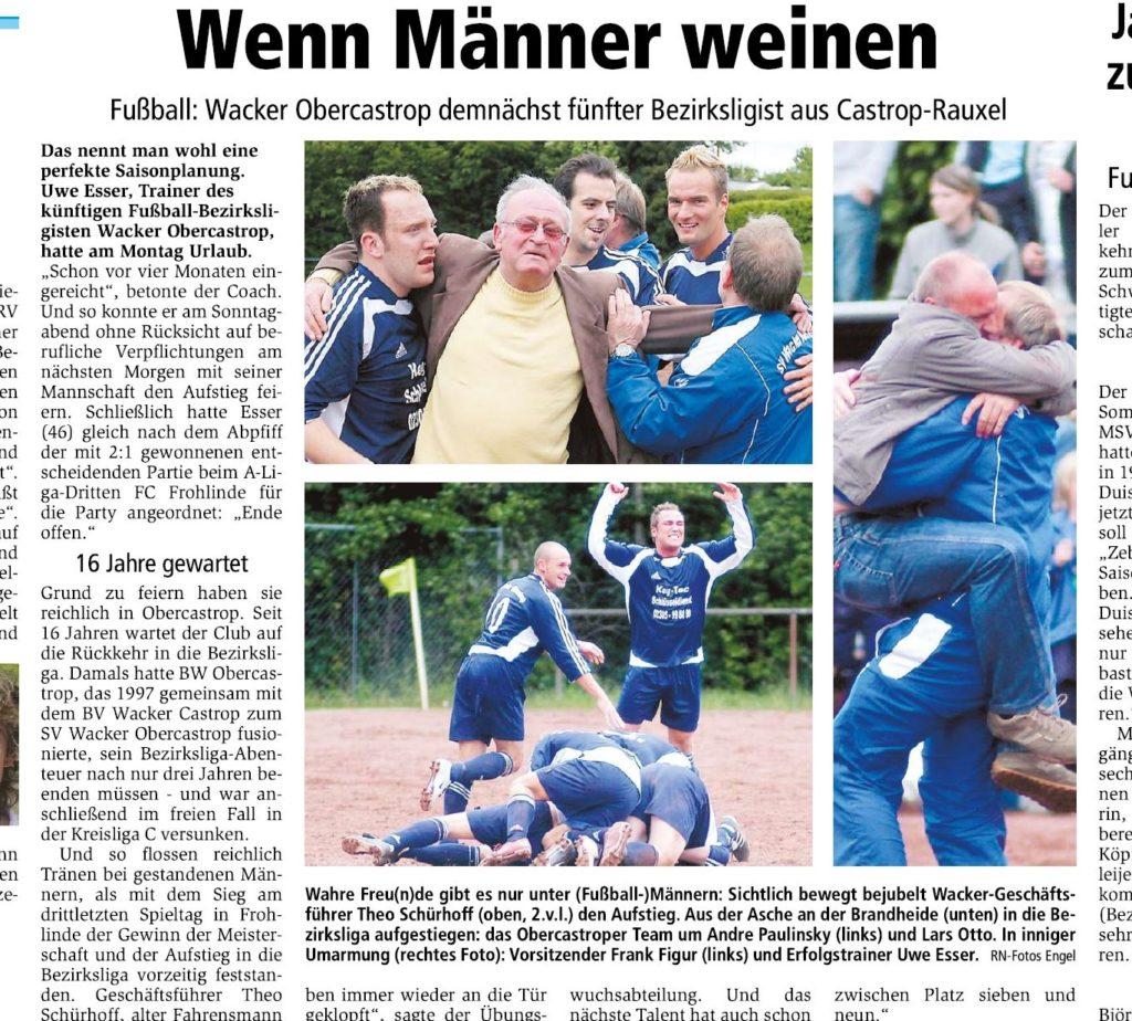 Ein Bericht nach dem feststehenden Bezirksliga-Aufstieg des SV Wacker Obercastrop im Jahr 2006 war überschrieben mit