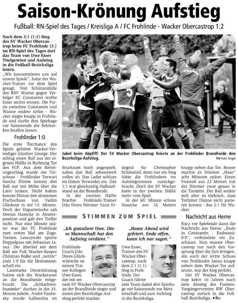 In Schwarz/weiß gedruckt wurde der Spielbericht zur entscheidenden Partie des SV Wacker beim FC Frohlinde am 21. Mai 2006.